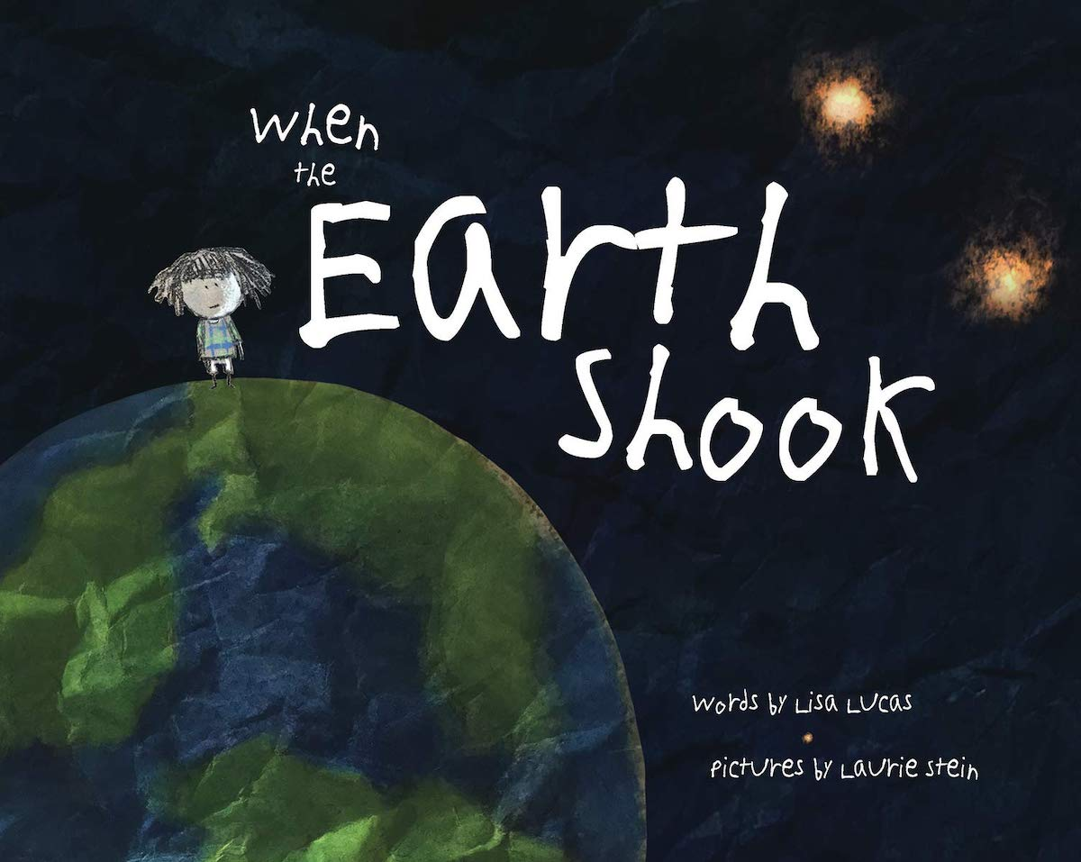 When the Earth Shook